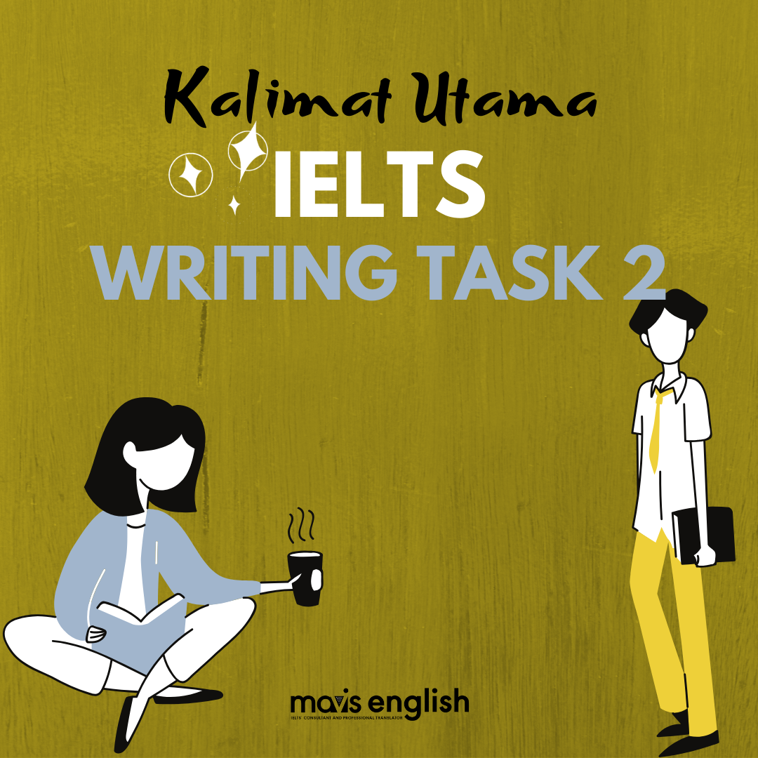 Kalimat Utama IELTS Writing Task 2